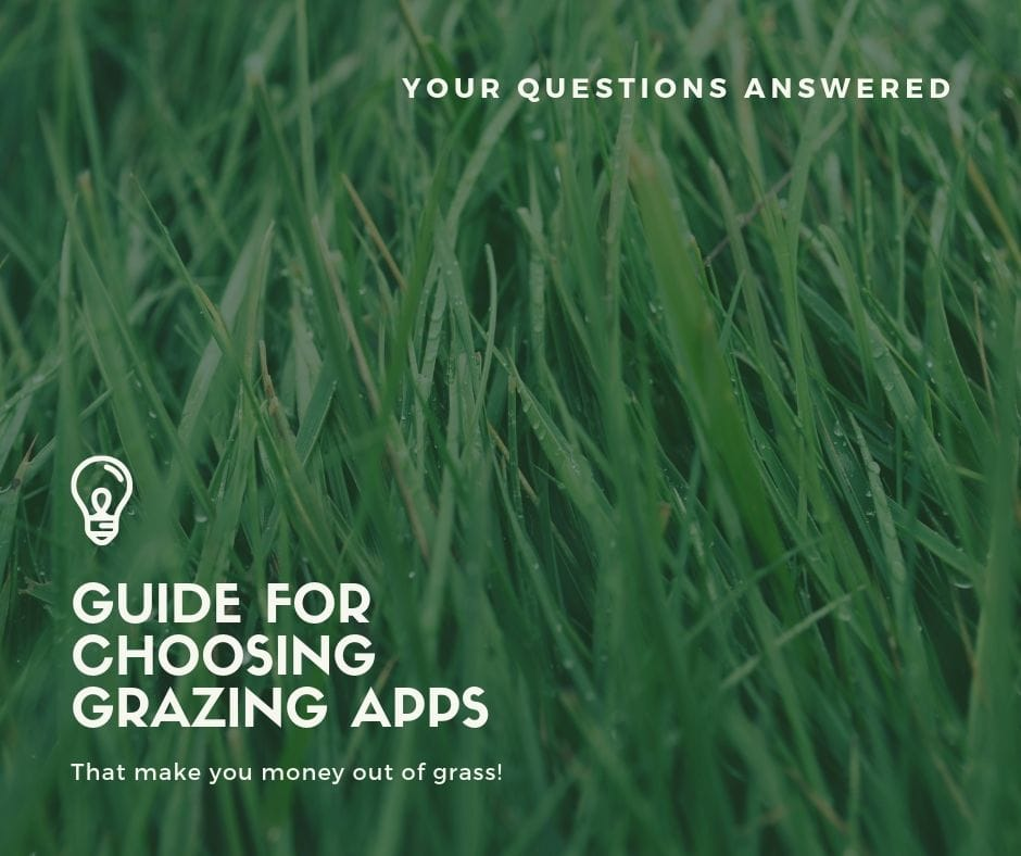 Guide for Choosing Grazing Apps that Make You Money out of Grass